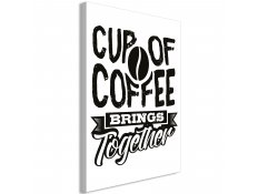 Quadro - Cup of Coffee Brings Together (1 Part) Vertical
